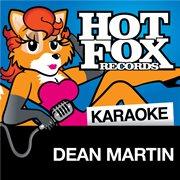 Hot Fox Karaoke - Dean Martin