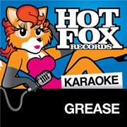 Hot Fox Karaoke - Songs From Grease