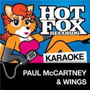 Hot Fox Karaoke - Paul Mccartney & Wings