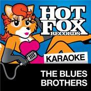 Hot Fox Karaoke - the Blues Brothers