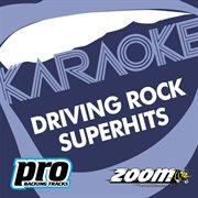 Zoom Karaoke - Driving Rock Superhits 3
