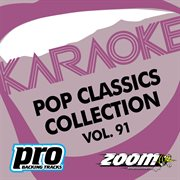 Zoom Karaoke - Pop Classics Collection - Vol. 91