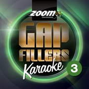 Zoom Karaoke Gap Fillers - Volume 3