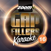 Zoom Karaoke Gap Fillers - Volume 16