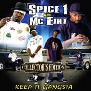 Keep It Gangsta (collector's Edition)