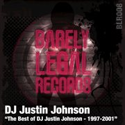 The Best of Dj Justin Johnson (1997 - 2001)