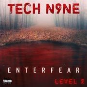 Enterfear Level 2
