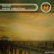 Empire Vibrations