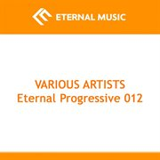 Eternal Progressive 012