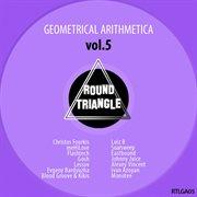 Geometrical Arithmetica, Vol. 5