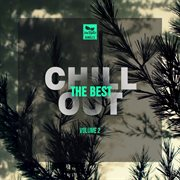 The Best Chill Out, Vol.2