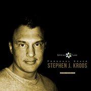 Personal Space. Stephen J. Kroos