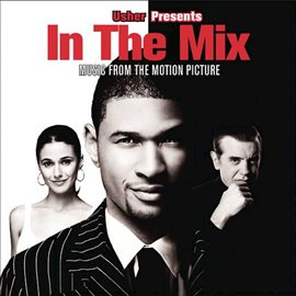 Cover image for In the Mix (Original Score)