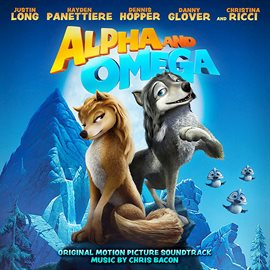 Cover image for Alpha and Omega (Original Motion Picture Soundtrack)