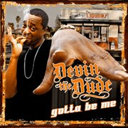 Gotta be me cover image