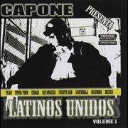 Capone Presenta Latinos Unidos, Vol. 1
