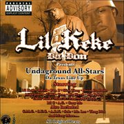 Lil' Keke Da Don Presents Undaground All-stars