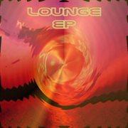 Lounge Ep