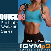 Quickp3 (featuring Kathy Kaehler)
