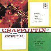 Chappottin [sic] y sus Estrellas