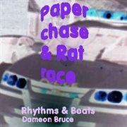 Paper Chase & Rat Race
