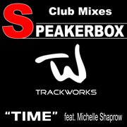 Time Featuring Michelle Shaprow (club Mixes)