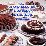 Extremely Low Carb, High Omega-3, High Fiber, and Super Healthy Comfort Foods