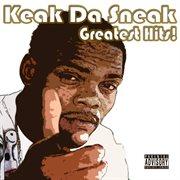 Keak da sneak's greatest hits cover image
