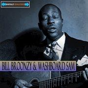 Big Bill Broonzy and Washboard Sam Remastered