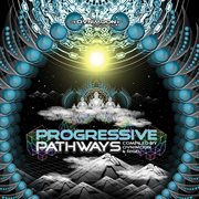 Progressive Pathways by Ovnimoon & Rigel