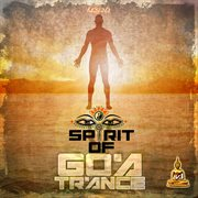 Spirit of Goa Trance, Vol. 1: Classic and Neogoa Collection by Doctor Spook and Random
