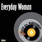 Everyday Woman  - Single