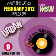 February 2012 Urban Smash Hits (r&b, Hip Hop)