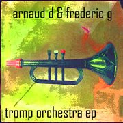 Tromp Orchestra Ep