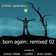 Born Again: Remixed 02