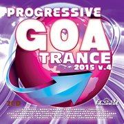 Progressive Goa Trance 2015 V4