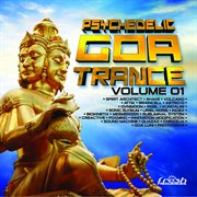 Psychedelic Goa Trance, Vol. 1