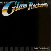The Best of Glam Rockabilly