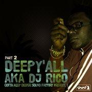 Gotta Keep Deeper Sound Factory Project 1 - Part 2