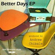 Better Days Ep