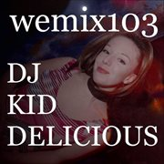 Wemix 103 - California Tech House