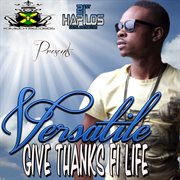 Give Thanks Fi Life