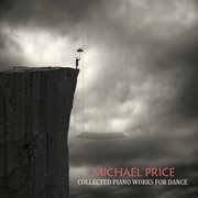 Collected Piano Works for Dance