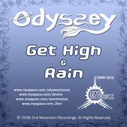 Get High / Rain