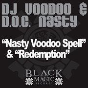 Nasty Voodoo Spell / Redemption