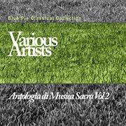 Antologia Di Musica Sacra Vol 2