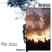 Pie Jazz Volume 4