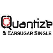 Quantize & Earsugar Single