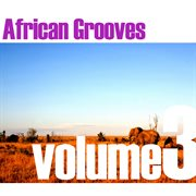 African Grooves Vol.3