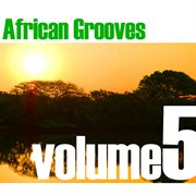 African Grooves Vol.5